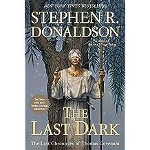 The Last Dark (Last Chronicles of Thomas Covenant)