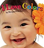 I Love Colors (Look Baby! Books)
