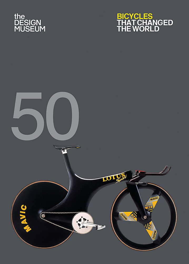Read Online Fifty Bicycles That Changed the World: Design Museum Fifty pdf epub