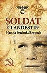 Soldat Clandestin par Forchuk Skrypuch