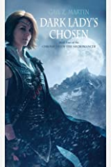 Dark Lady's Chosen (Chronicles of the Necromancer, Book 4)