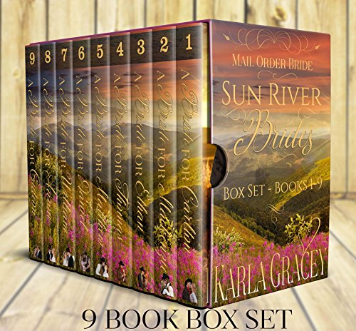 Mail Order Bride Box Set - Sun River Brides - 9 Mail Order Bride Stories Collection: Clean and Wholesome Historical Western Romance Box Set Bundle by [Gracey, Karla]