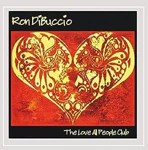 Love All People Club,the: Ron Dibuccio: Amazon.es: Música