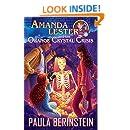 Amanda Lester and the Orange Crystal Crisis (Amanda Lester, Detective Book 2)