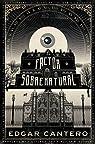 El factor sobrenatural par Edgar