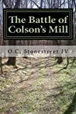 The Battle of Colson's Mill, O. Stonestreet, 1499173881