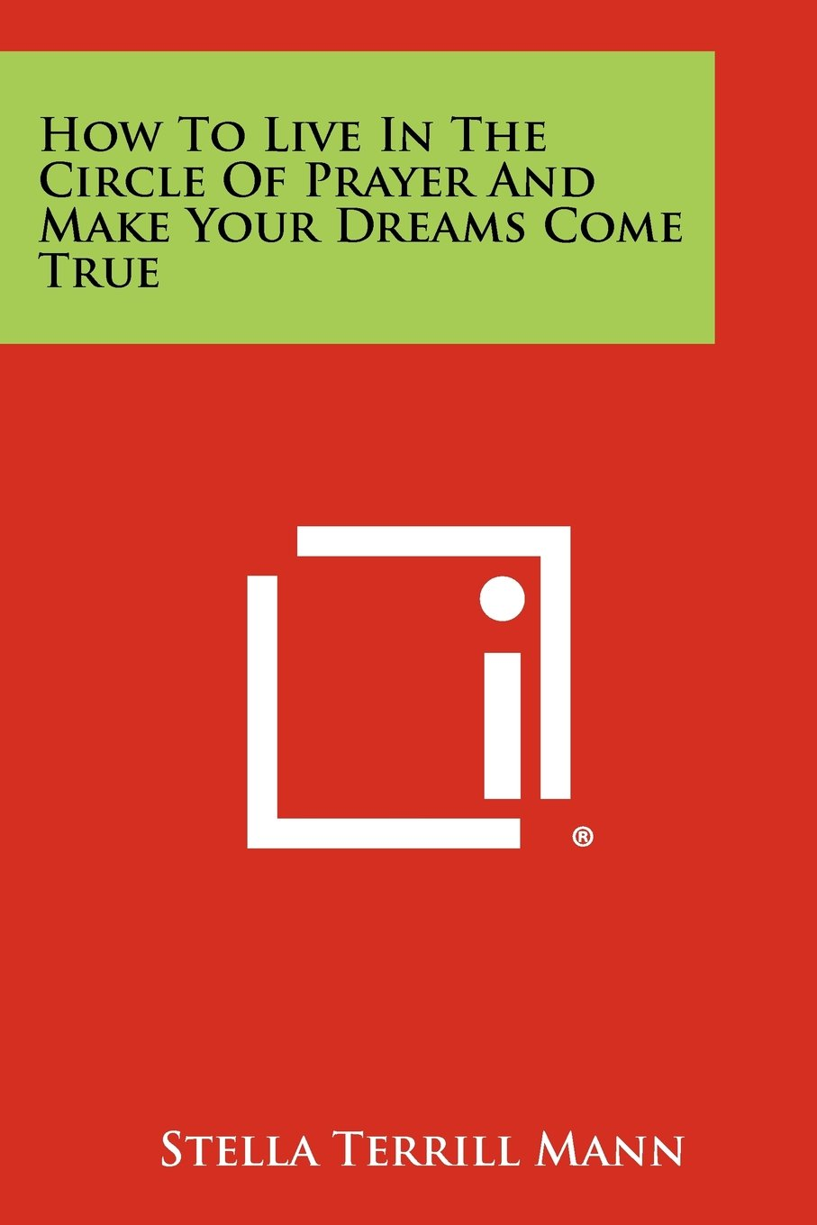 How To Live In The Circle Of Prayer And Make Your Dreams Come True pdf epub