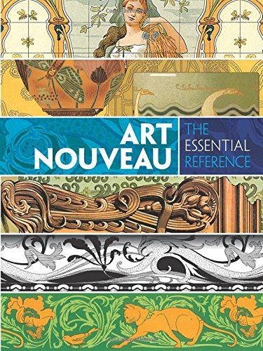 Art Nouveau: The Essential Reference (Dover Pictorial Archive)