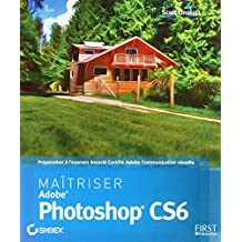 Maîtriser Adobe® Photoshop CS6