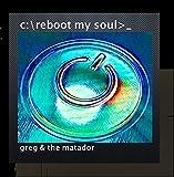 C:\Reboot My Soul>__