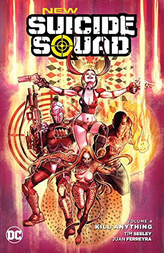 (New Suicide Squad Vol. 4: Kill Anything)