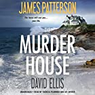 The Murder House Audiobook by James Patterson, David Ellis Narrated by Therese Plummer, Jay Snyder