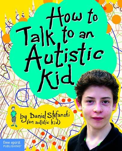 How to Talk to an Autistic Kid
