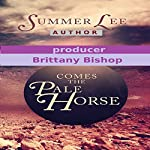 Comes the Pale Horse: A Novel | Summer Lee
