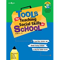 Tools for Teaching Social Skills in School: Lessons Plans Activities and Blended Teaching Techniques to Help Your…