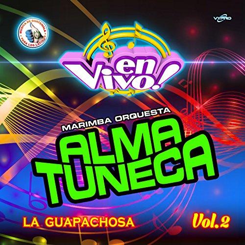 La Guapachosa Vol. 2: Música de Guatemala para los Latinos (En Vivo)