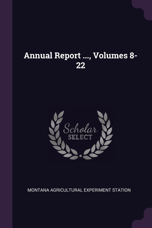 Annual Report ..., Volumes 8-22 ebook