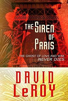 The Siren of Paris by [LeRoy, David]