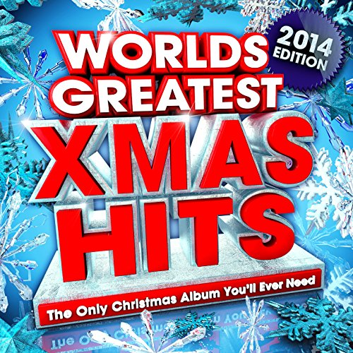 Amazon.com: Worlds Greatest Xmas Hits 2014 - The Only Christmas Album You'll Ever Need ...