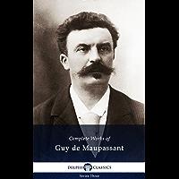 Delphi Complete Works of Guy de Maupassant (Illustrated)