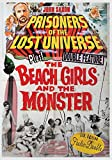 Prisoners of the Lost Universe / The Beach Girls and the Monster