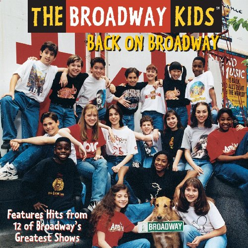 The Broadway Kids Back On Broadway