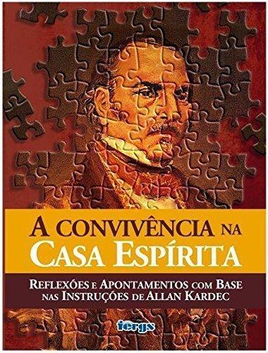 Download Convivencia Na Casa Espirita, A PDF