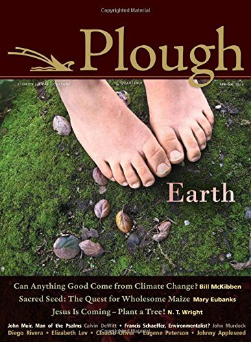 Plough Quarterly No. 4: Earth by Bill McKibben - Shopping Tyson Mall