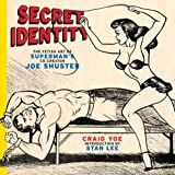 Image of Secret Identity: The Fetish Art of Superman's Co-Creator Joe Shuster