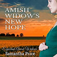 Amish Widows New Hope Audiobook by Samantha Price Narrated by Heather Henderson