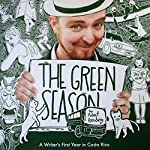 The Green Season | Robert Isenberg