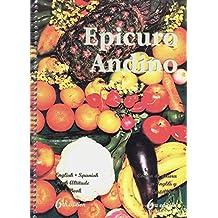 Epicuro Andino: English - Spanish High Altitude Cook Book