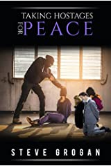 Taking Hostages for Peace Kindle Edition