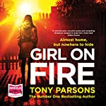 Girl on Fire | Tony Parsons