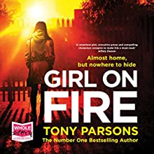 Girl on Fire Audiobook by Tony Parsons Narrated by Colin Mace