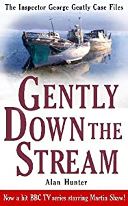Gently Down The Stream (Inspector George Gently Case Files)