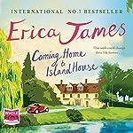 Coming Home to Island House | Erica James