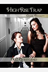 High Rise Trap: Game Penalty: Book #4 Feminization Sissification Romance Fantasy Kindle Edition