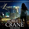 Limitless: Out of the Box Series, Book 1 Hörbuch von Robert J. Crane Gesprochen von: Nicole Poole