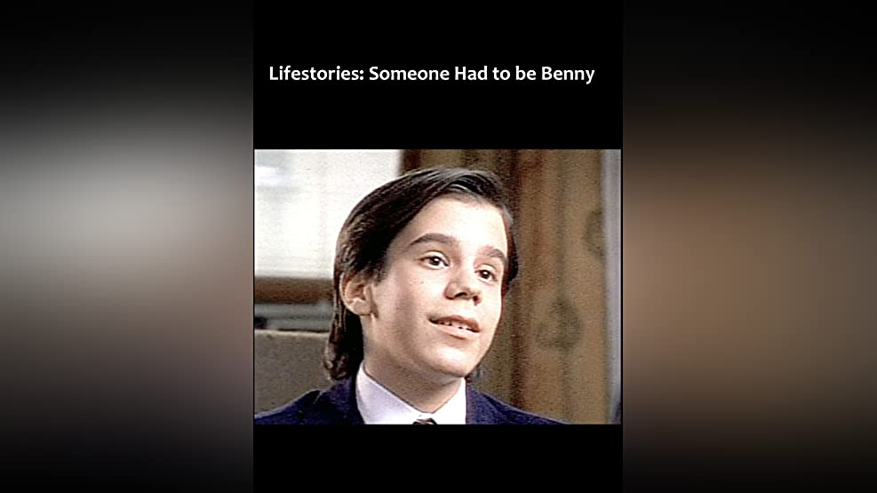 Someone Had to Be Benny