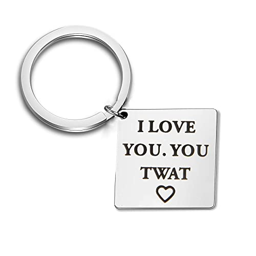 Amazon QIIER I Love You Twat Keychain Birthday Christmas Valentines Dat For Husband Wife Girlfriend Boyfriend Or Best Friend Silver Jewelry