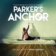 Parker's Anchor (Original Motion Picture Score)