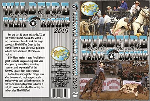 Wildfire Open to the World Team Roping 2015 (Jake Team And Roping Clay With)