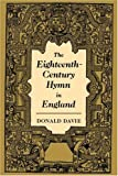 The Eighteenth-Century Hymn in England, Donald Davie, 0521039568