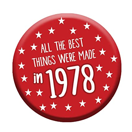 40th Birthday Button Age 40 Today 76mm Pin Badge Funny Novelty Gift Him Her Men