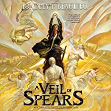 A Veil of Spears: The Song of Shattered Sands, Book 3 Audiobook by Bradley P. Beaulieu Narrated by Sarah Coomes