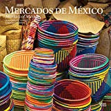 Mercados de Mexico / Markets of Mexico 2020 12 x 12 Inch Monthly Square Wall Calendar, Mexican Market Clothes Toys (Spanish and English Edition)