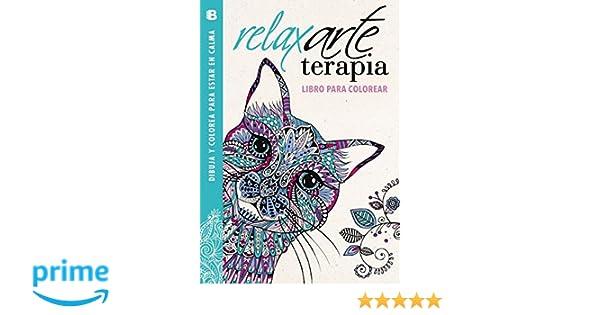 RelaxArteTerapia. Libro para colorear Colección Arte Terapia ...