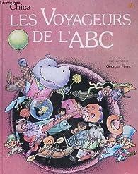 Les Voyageurs de l'A B C par  Chica