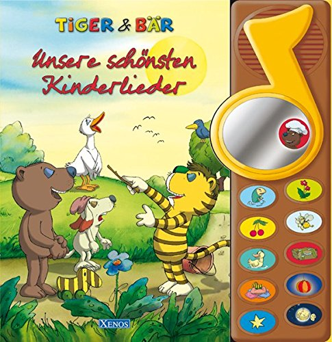Tiger & Bär - Unsere schönsten Kinderlieder